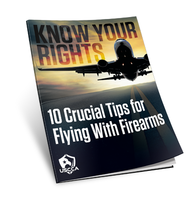 USCCA Know Your Rights 10 Crucial Tips for Flying With Firearms