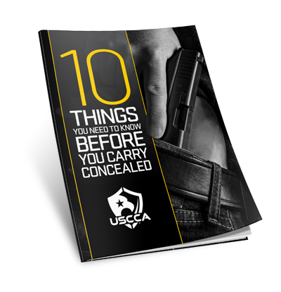 USCCA 10 Things You Need To Know Before You Carry Concealed