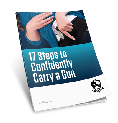 USCCA 17 Steps To Confidently Carry A Gun