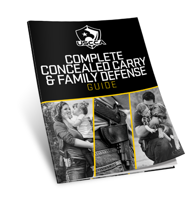 USCCA Complete ConcealedCarryand Family Defense Guide