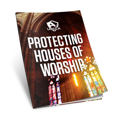 USCCA Protecting Houses Of Worship