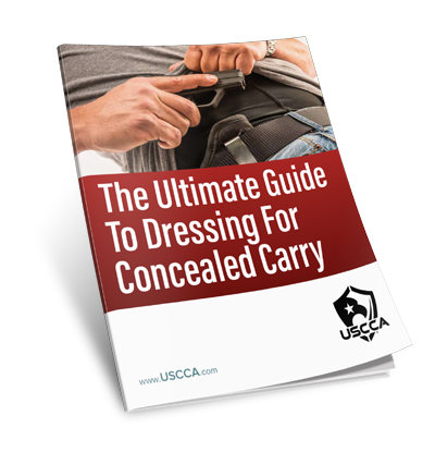 USCCA The Ultimate Guide to Dressing for Concealed Carry